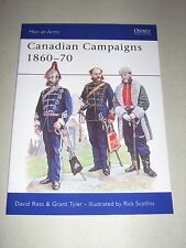 Men-At-Arms: Canadian Campaigns 1860-70 249 by Grant Tyler, Rene Chartrand...