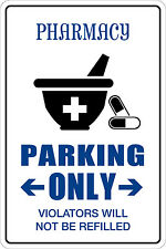 "Metal Sign Pharmacy Parking Only 8"" x 12"" Aluminum NS 119"