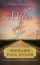 Evans, Richard Paul .. Miles to Go: The Second Journal of the Walk Series