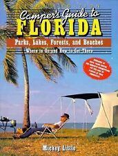 Camper's Guide to Florida: Parks, Lakes, Forests, and Beaches (Camper's Guides)