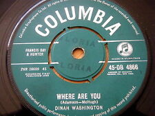 DINAH WASHINGTON - WHERE ARE YOU / YOU'RE NOBODY 'TIL SOMEBODY LOVES YOU