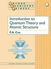Introduction to Quantum Theory and Atomic Structure (Oxford Chemistry -ExLibrary