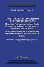 Strukturierung des Bewusstseins in Richtung der Rettung : Methodik der...