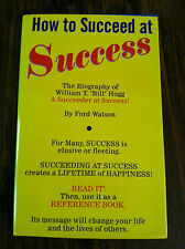 How to Succeed at Success by Ford Watson (paperback) store#2363