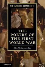 The Cambridge Companion to the Poetry of the First World War (2013, Paperback)
