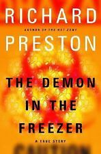 The Demon in the Freezer : A True Story by Richard Preston (2002, Hardcover)