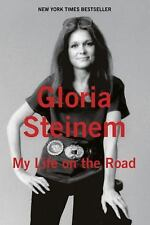 My Life on the Road by Gloria Steinem (2015, Hardcover)