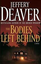 The Bodies Left Behind: A Novel, Jeffery Deaver, Good Condition, Book