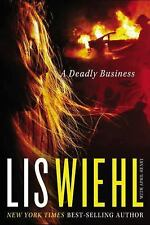 A MIA QUINN MYSTERY: A DEADLY BUSINESS BY LIS WIEHL (2015) BRAND NEW MASS MARKET