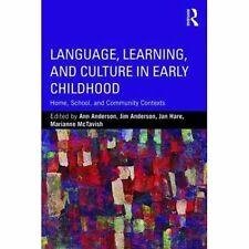 Language, Learning, and Culture in Early Childhood, Ann Anderson