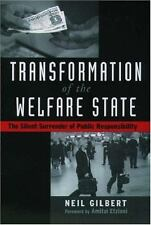 Transformation of the Welfare State: The Silent Surrender of Public Responsibili