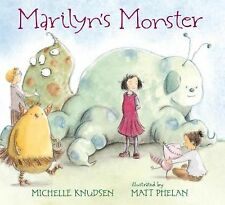 Marilyn's Monster by Michelle Knudsen (2015, Picture Book)