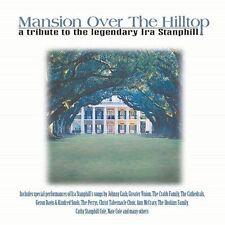 Mansion Over the Hilltop: A Tribute to Ira Stanphill, Compact Disc [CD]