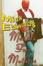 Mick Edwards Medals for Mothers ( Cassette )