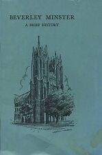 BEVERLEY MINSTER A BRIEF HISTORY published 1973