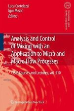 Analysis and Control of Mixing with an Application to Micro and Macro Flow...