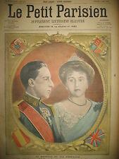 ALPHONSE XIII ROI D'ESPAGNE PRINCESSE ENA DE BATTENBERG LE PETIT PARISIEN 1906