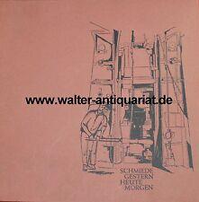 Fucina ieri oggi domani fa. schöneweiss & Co. Hagen Westfalia 1866-1966