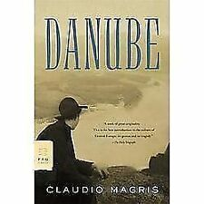 Danube: A Sentimental Journey from the Source to the Black Sea (FSG Classics), M