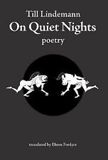 On Quiet Nights by Till Lindemann (2015, Hardcover)