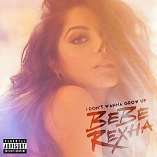 REXHA,BEBE-I DON`T WANNA GROW UP  (US IMPORT)  CD NEW