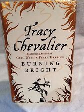 Signed First Edition Burning Bright by Tracy Chevalier