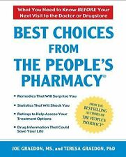 BEST CHOICES FROM THE PEOPLES PHARMACY New w/*remainder mark Joe Graedon PB