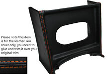 ORANGE STITCH CONSOLE GRILL RADIO SURROUND LEATHER SKIN COVER FITS MG MGB EARLY