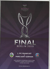 Orig.PRG   Woman`s Ch.League 14/15  FINALE  PARIS St.GERMAIN - 1.FFC FRANKFURT !