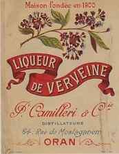 """""""LIQUEUR DE VERVEINE CAMILLERI & Cie Oran"""" Etiquette-chromo originale fin 1800"""
