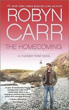 Thunder Point: The Homecoming 6 by Robyn Carr (2014, Paperback)