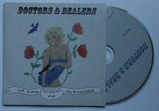 Doctors & Dealers Lost Friends And New Found Habits Adv Cardcover CD 2008