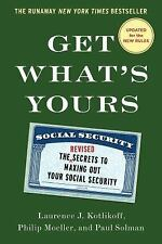 The Get What's Yours: Get What's Yours - Revised and Updated : The Secrets to...