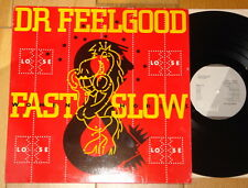 DR FEELGOOD ~ FAST WOMEN SLOW ~ LEE BRILLEAUX ~ AUTHENTIC HAND SIGNED UK LP 1982