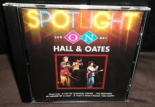 Spotlight On Hall & Oates (CD, 1993)
