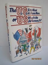 U.S. or Us: What's the Difference, Eh? by Eric Nicol and David More
