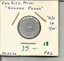 (I) Michigan Trade Token G/F 1 Cent George Parks Bay City, Michigan