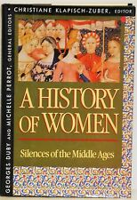 A HISTORY OF WOMEN IN THE WEST: SILENCES OF THE MIDDLE AGES - W/ DUST JACKET