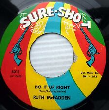 RUTH McFADDEN northern soul 45 Do It Up Right / I'll Cry e0449