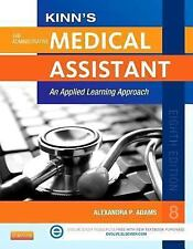 Kinn's The Administrative Medical Assistant with ICD-10 Supplement: An Applied L