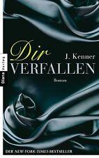 J. Kenner - Dir Verfallen - Stark (1) - Erotischer Roman - UNGELESEN