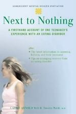Next to Nothing: A Firsthand Account of One Teenager's Experience with-ExLibrary