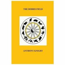 The Debris Field : A Collection of Tanka and Haiku by Anthony Knight (2013,...