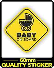 CAR VEHICLE BABY ON BOARD SIGN SAFETY STICKER WARNING DECAL BNIP PRAM 60MM