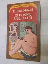 IO DONNA E GLI ALTRI Milena Milani Rusconi 1983 libro narrativa romanzo racconto