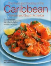 The Food and Cooking of the Caribbean, Central and South America : Tropical...