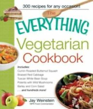 The Everything Vegetarian Cookbook: 300 Healthy Recipes Everyone Will -ExLibrary