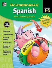 Complete Book Of: The Complete Book of Spanish, Grades 1 - 3 (2016, Paperback)