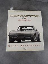 Corvette cinquante ans Randy Leffingwell Automobile beau livre
