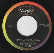 "VOCAL GROUP ~ THE FOUR SEASONS ~ VEE JAY 562 ""NEW MEXICAN ROSE"" 1963"